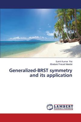 Generalized-BRST symmetry and its application