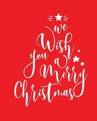 We wish you a merry ...