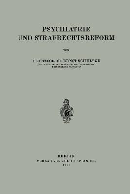 Psychiatrie Und Strafrechtsreform
