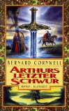 Arthurs letzter Schw...