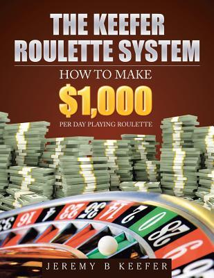 The Keefer Roulette System