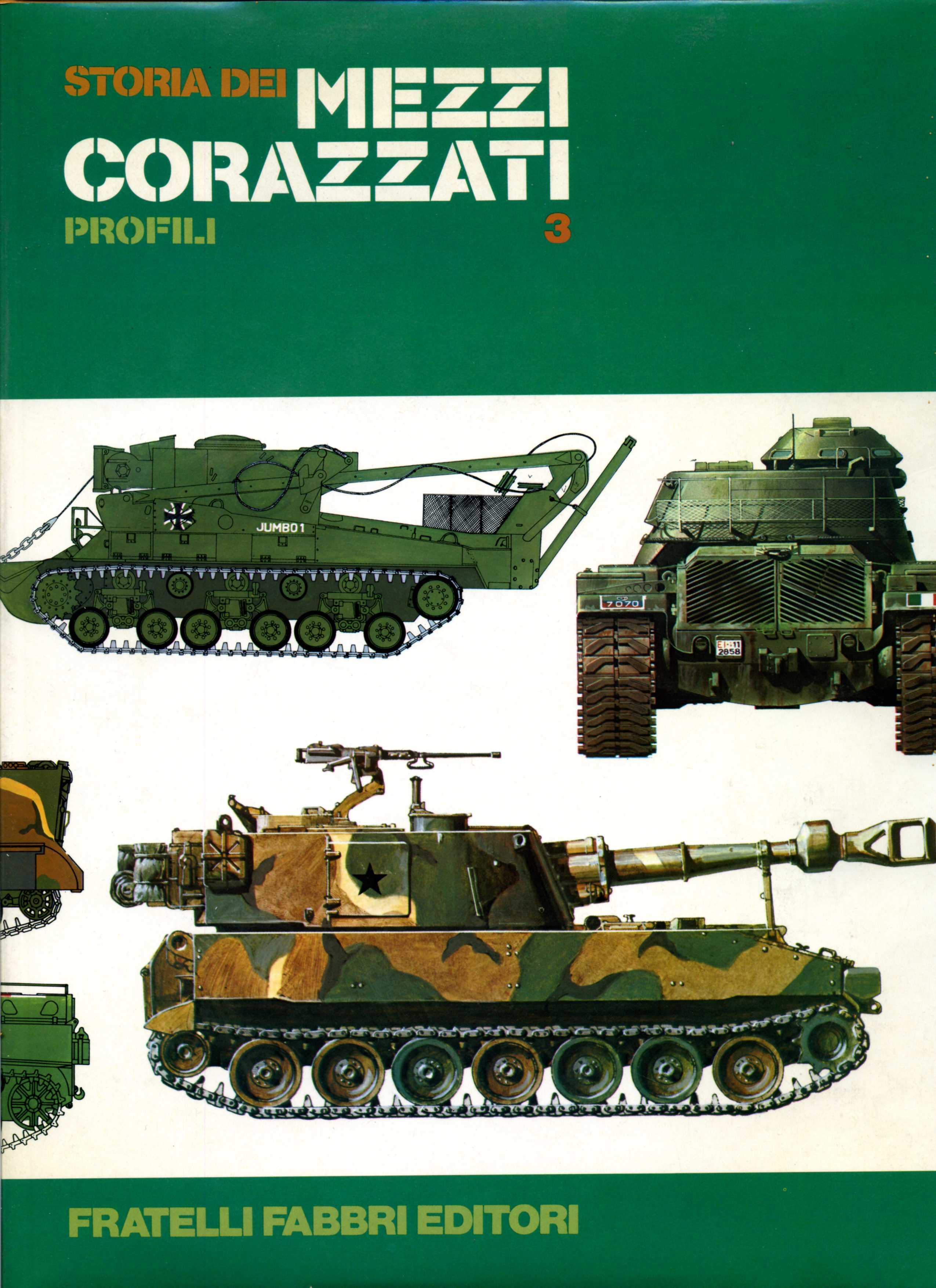 Storia dei mezzi corazzati vol.3 - Profili