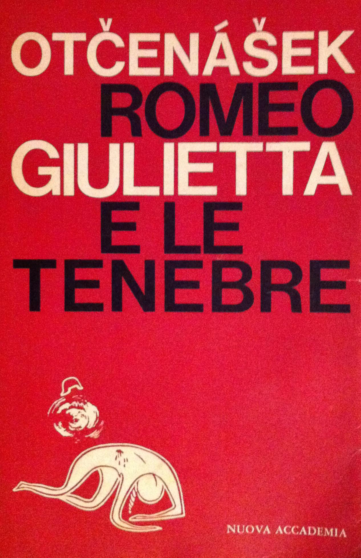 Romeo, Giulietta e le tenebre