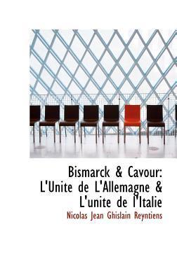 Bismarck & Cavour