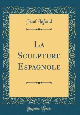 La Sculpture Espagno...