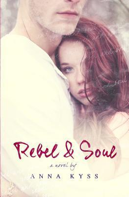 Rebel and Soul