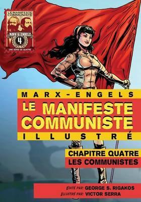 Le Manifeste Communiste (Illustré) - Chapitre quatre