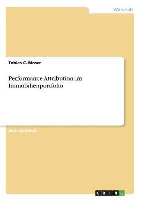 Performance Attribution im Immobilienportfolio
