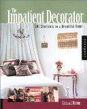 The Impatient Decorator