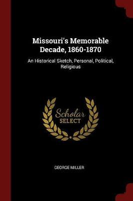 Missouri's Memorable...