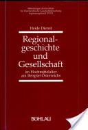 Regionalgeschichte und Gesellschaft im Hochmittelalter am Beispiel Österreichs