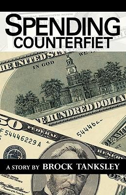 Spending Counterfeit
