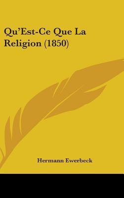 Qu'est-ce Que La Religion