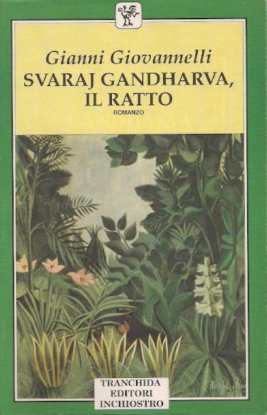 Svaraj Gandharva, il ratto