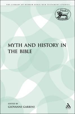 Myth and History in the Bible