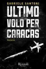Ultimo volo per Caracas
