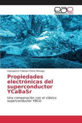 Propiedades electrónicas del superconductor YCaBaSr
