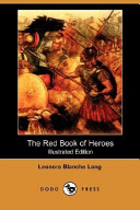 The Red Book of Heroes (Illustrated Edition) (Dodo Press)