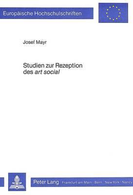 Studien zur Rezeption des «art social»