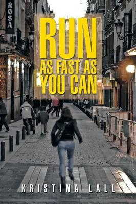 Run As Fast As You Can