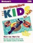 Birnbaum's Walt Disney World for Kids, by Kids