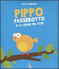 Pippo Passerotto e la legge del plof