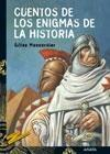 Cuentos de los enigmas de la historia/ Stories of The enigmas of History