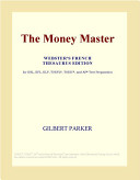 The Money Master (Webster's French Thesaurus Edition)