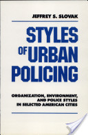 Styles of Urban Policing