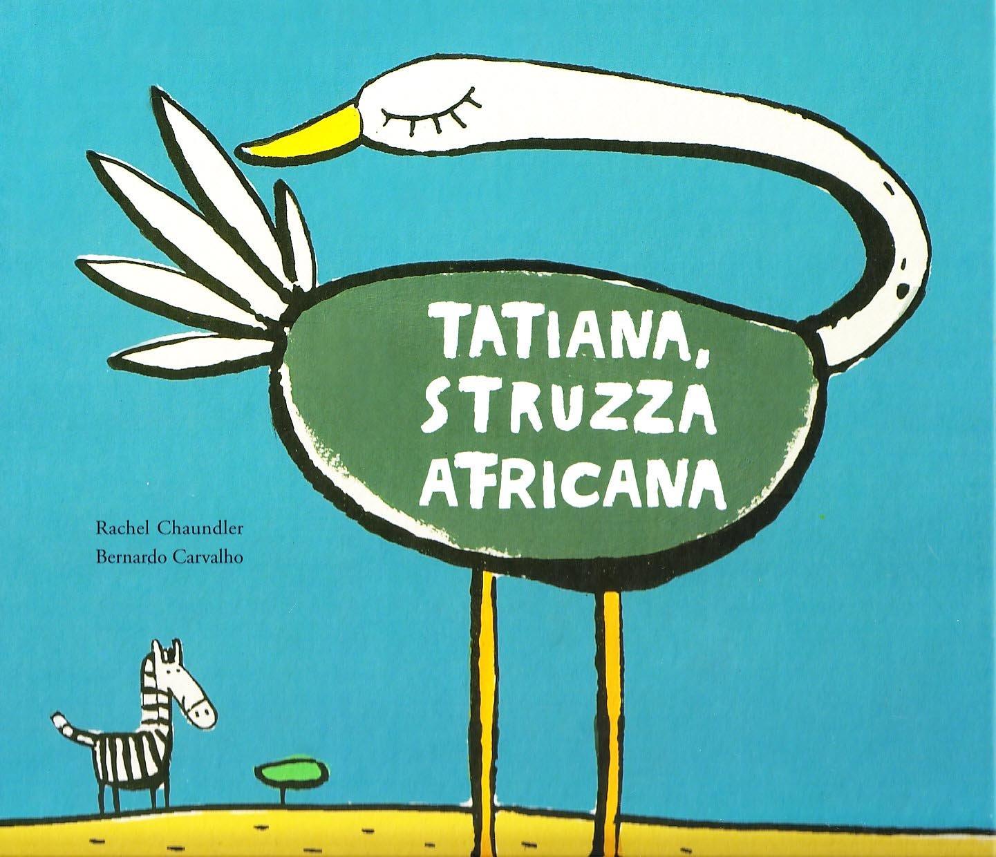 Tatiana struzza africana