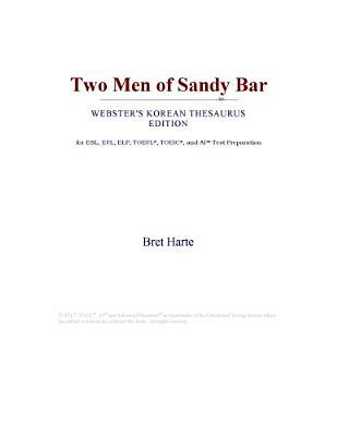 Two Men of Sandy Bar (Webster's Korean Thesaurus Edition)