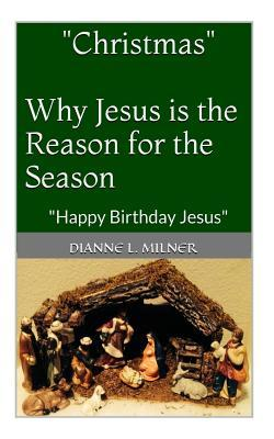 Christmas, Why Jesus Is the Reason for the Season