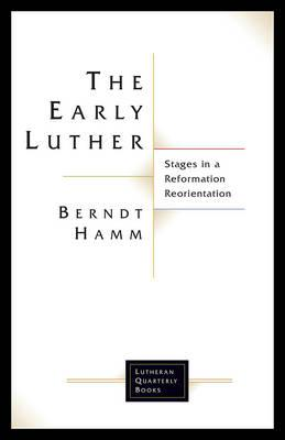 The Early Luther