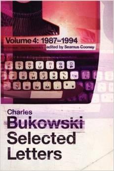 Bukowski Selected Letters, Vol. 4