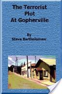 The Terrorist Plot at Gopherville