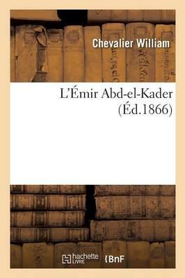 L'Emir Abd-El-Kader