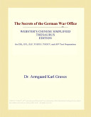 The Secrets of the German War Office (Webster's Chinese Simplified Thesaurus Edition)