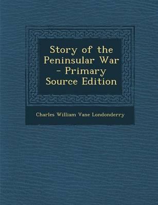 Story of the Peninsular War
