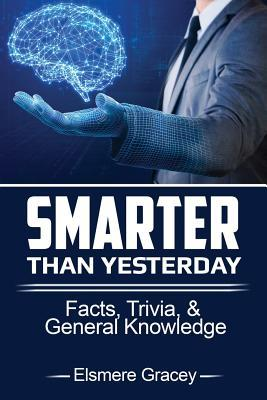 Smarter Than Yesterday
