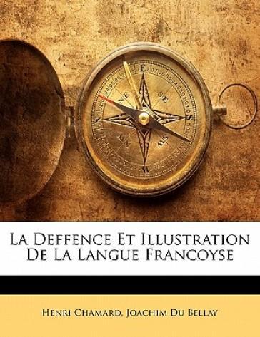La Deffence Et Illus...