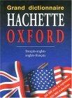 Grand dictionnaire Hachette oxford 2002