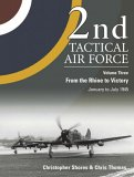 2nd Tactical Air Force Volume 3