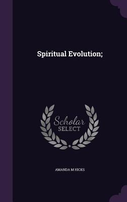 Spiritual Evolution;