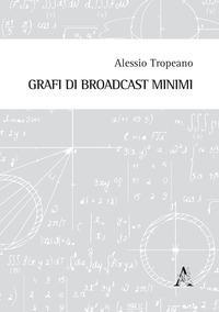 Grafi di broadcast minimi