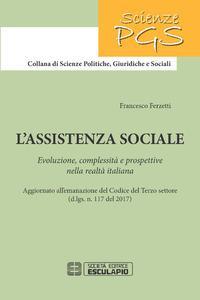 L'assistenza sociale. Evoluzione, complessità e prospettive nella realtà italiana