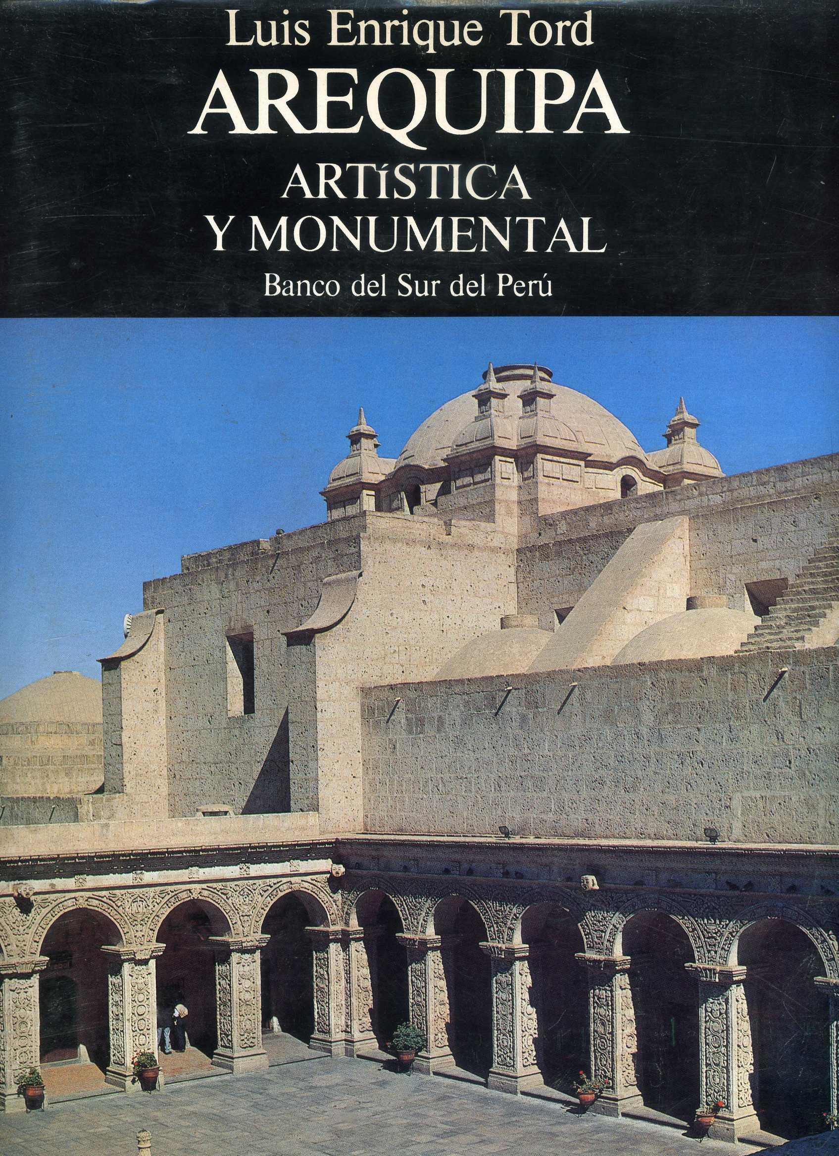 Arequipa artística y monumental