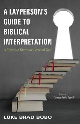 A Layperson's Guide to Biblical Interpretation