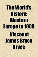 The World's History (Volume 7); Western Europe to 1800
