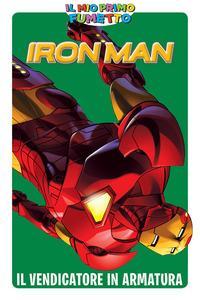 IL MIO PRIMO FUMETTO - Iron Man