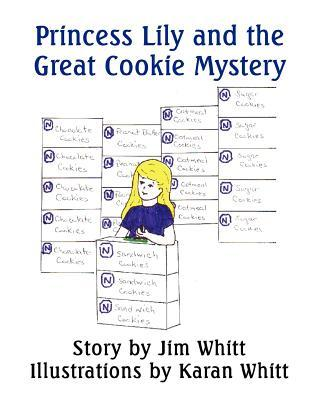 Princess Lily and the Great Cookie Mystery